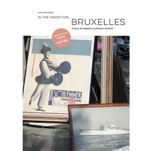 Guide de voyage In The Mood For... Bruxelles Avec ce guide