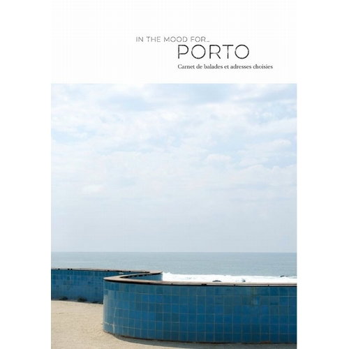 Guide de voyage In The Mood For... Porto Carnet d'adresses